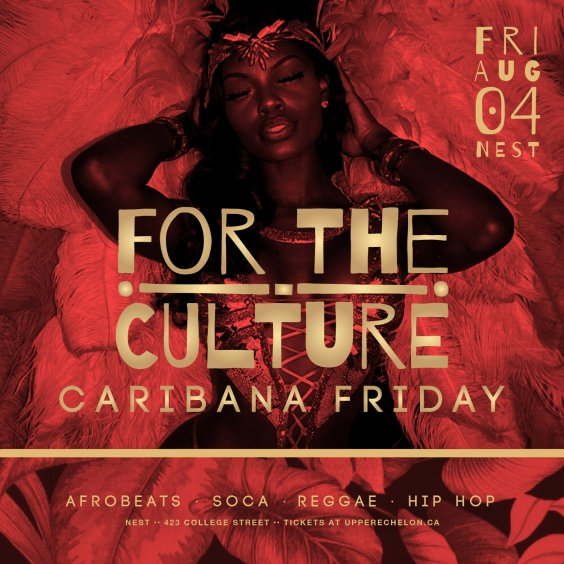 For The Culture | Caribana Friday