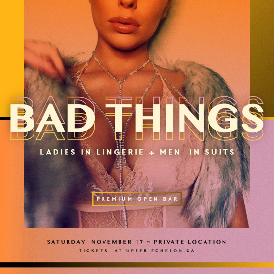 BAD THINGS - Premium Open Bar