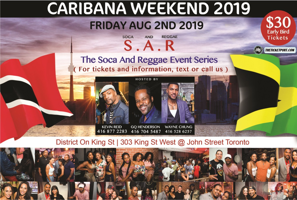 S  A  R  – SOCA AND REGGAE | CARIBANA FRIDAY 2019 | DISTRICT ON KING ST