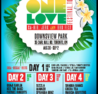 One Love Music Festival w/ Bungi Garlin & KES