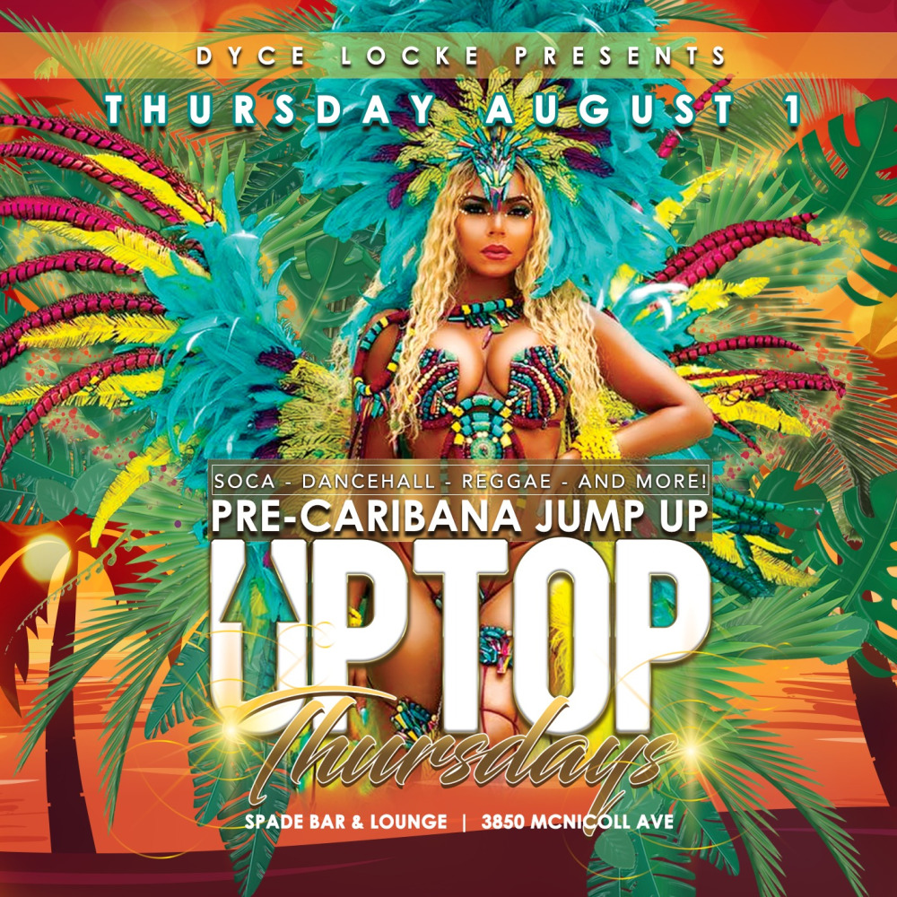 Up Top Thursday: Pre-Caribana Jump Up Up Top Thursday: Pre-Caribana