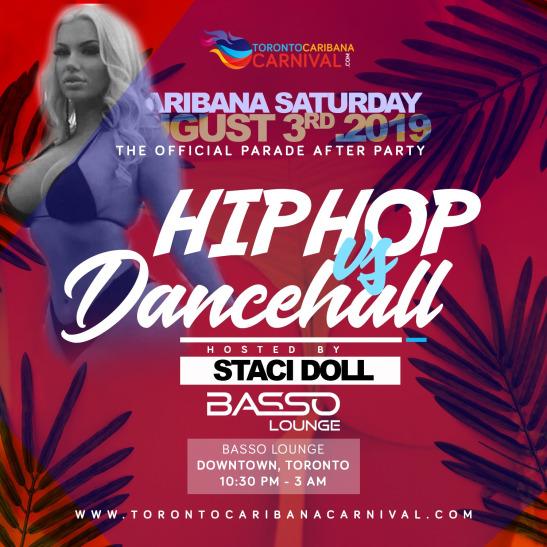 Hip Hop Vs Dancehall: Caribana Saturday Afterparty   Aug 3rd 2019