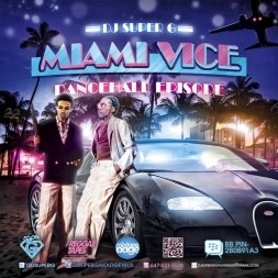 Welcome to MIAMI VICE BY DJ SUPER G