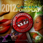 Welcome to Carnival Foreplay 2012