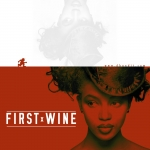 First Wine - All New Soca Podcast for 2015