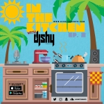 IN THE KITCHEN WTH DJ SHY (EP. 2) (Clean Content)
