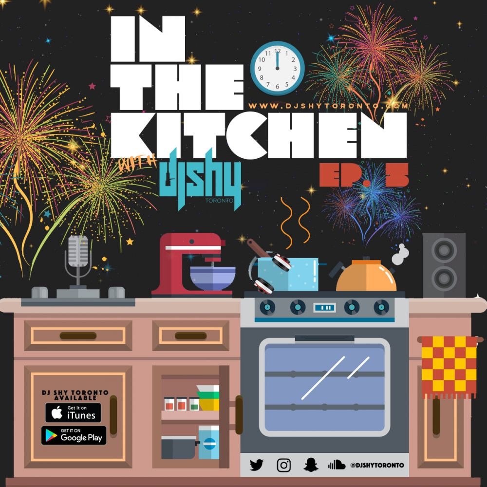 IN THE KITCHEN WITH DJ SHY (EP. 5)