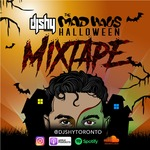 THE MAD HAUS HALLOWEEN MIXTAPE (Explicit Content)