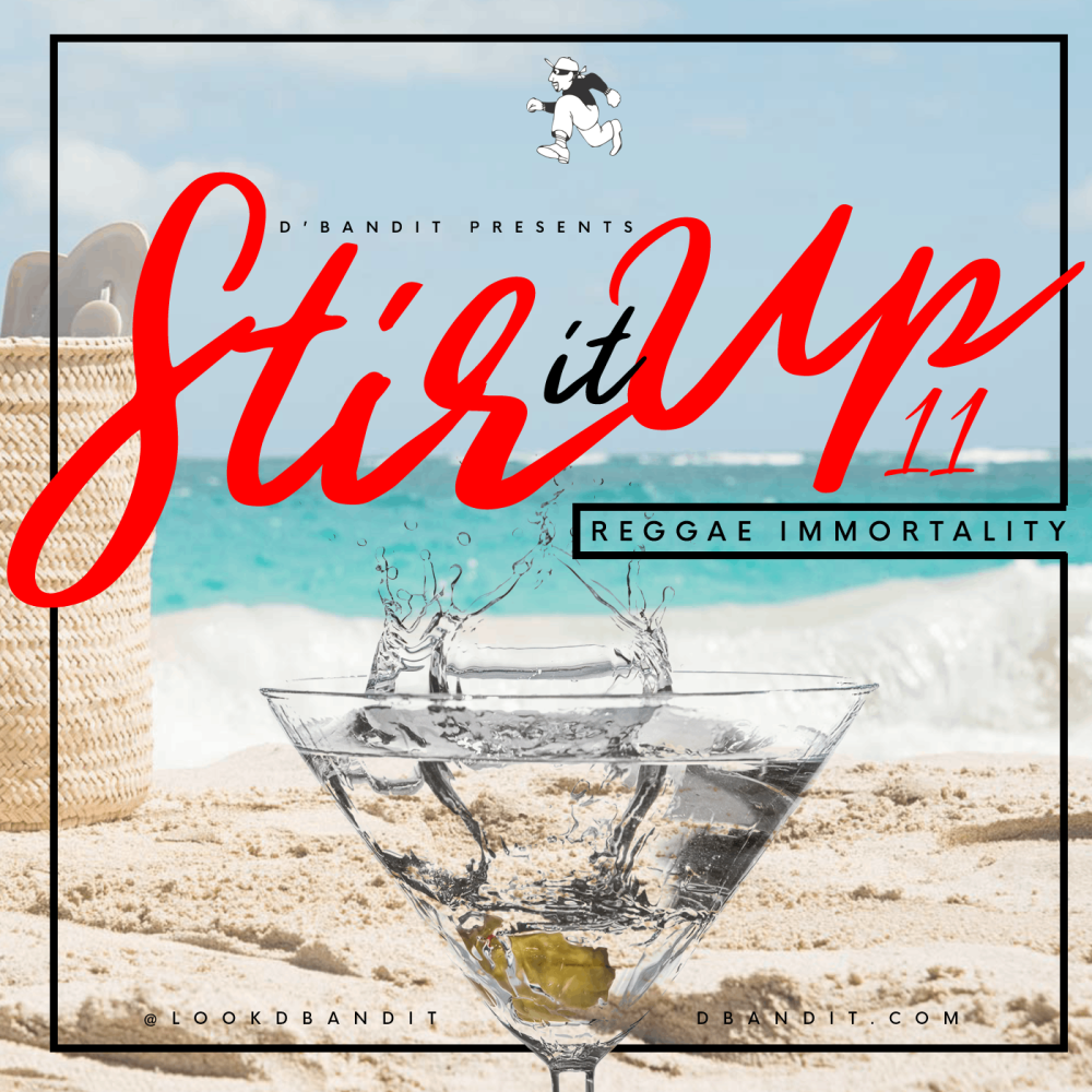 Stir It Up Vol 11